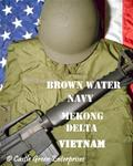 Brown Water Navy (Mekong Delta)
