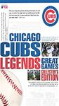 CHICAGO CUBS LEGENDS:GREAT GAMES COLL