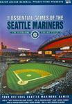 ESSENTIAL GAMES OF THE SEATTLE MARINE