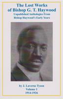 09. The Lost Works of Bishop G.T. Haywood