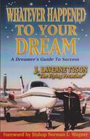 10. Whatever Happened to Your Dream