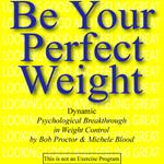 Be Your Perfect Weight MP3s