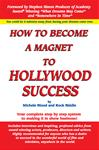 How To Become A Magnet To Hollywood Success eBook