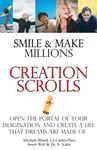 Smile and Make Millions Creation Scrolls