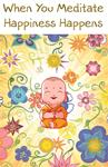 When You Meditate Happiness Happens - Mystical Greeting Card
