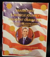 2a. Obamas First: A Miracle Journey President Obama Leadership Era