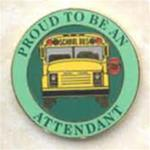 Proud To Be A School Bus Attendant Pin