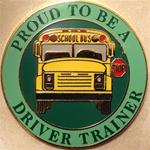 Proud To Be A School Bus Driver Trainer Pin