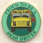 Proud to be a School Bus Head Driver Pin