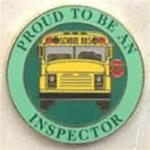 Proud to be a School Bus Inspector Pin