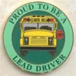 Proud to be a School Bus Lead Driver Pin