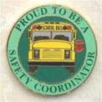 Proud to be a School Bus Safety Coordinator Pin