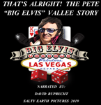 'That's All Right' The Pete'Big Elvis' Vallee Story