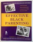 Effective Black Parenting  Parent's Handbook
