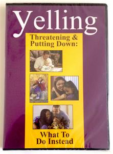 Yelling, Threatening, Putting Down: What To Do Instead DVD