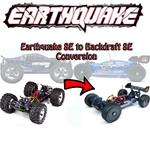 Earthquake to Backdraft Conversion