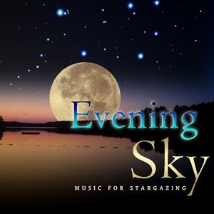 Evening Sky: Music For Stargazing: Bacchus, Clement & Friends