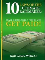 Book - 10 LAWS of the Ultimate Rainmaker