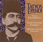 4278 Kudsi Erguner Ensemble - Works of Tatyos Efendi, Vol. II - Vocal Masterpieces of Kemani Tatyos