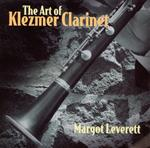 4296 Margot Leverett - The Art Of Klezmer Clarinet