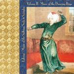 4302 Lalezar Ensemble - Music of the Sultans, Sufis, and Seraglio  Vol. II - Music of the Dancing Boys