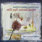 4310 Marilyn Lerner and David Wall - Still Soft Voiced Heart