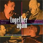 4330 Together Again  - Legends of Bulgarian Wedding Music