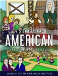 A Story of American Sign Language