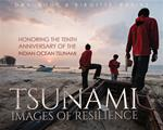 TSUNAMI: IMAGES OF RESILIENCE