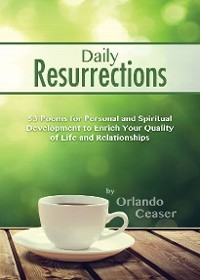 Daily Resurrections