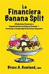 2. La Financiera Banana Split