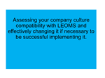 A017 Ensure Your Company Culture Will Enable Long Term Sustainable Continuous Improvement