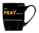 "3. ""Just Pray About It!"" -Mug-"