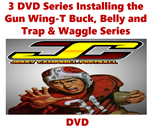 3 DVD Series Installing the Gun Wing-T Buck, Belly and Trap & Waggle Series