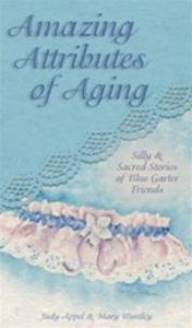 Amazing Amazing Attributes of Aging