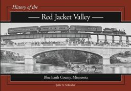 History of the Red Jacket Valley