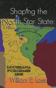 Shaping the North Star State