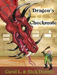 """Dragon's Checkmate"""