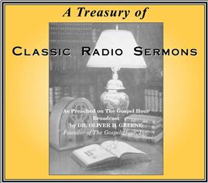 A Treasury of Classic Radio Sermons on CD
