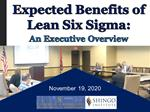 12/18/20 Expected Benefits of Lean Six Sigma - An Executive Overview