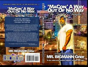 MaCon A Way Out of No Way: The Spirit Of A Gangster