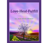 Love - Heal - Fulfill