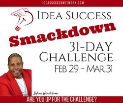 PROGRAM: Idea Success Smackdown! 1 & Done in 31 Days (Challenge)
