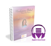 *Manifestation Method Membership Program* Audio program