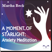 A Moment of Starlight - Anxiety Meditation
