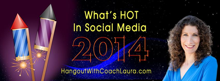 Social Media Hot Tips 2014