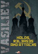 Escape From Holds: Holds, Releases, and Attacks -- Vladamir Vasiliev