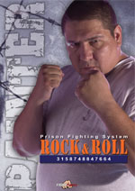 Rock N Roll -Prison Fighting System -  James Painter