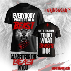 EVERYONE WANTS TO BE A BEAST T-SHIRT
