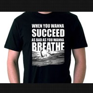 WHEN YOU WANT TO SUCCEED T-SHIRT